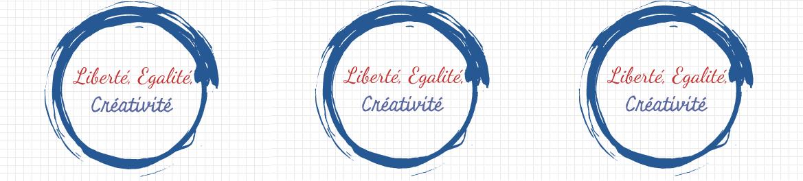 Liberté, Égalité, Créativité